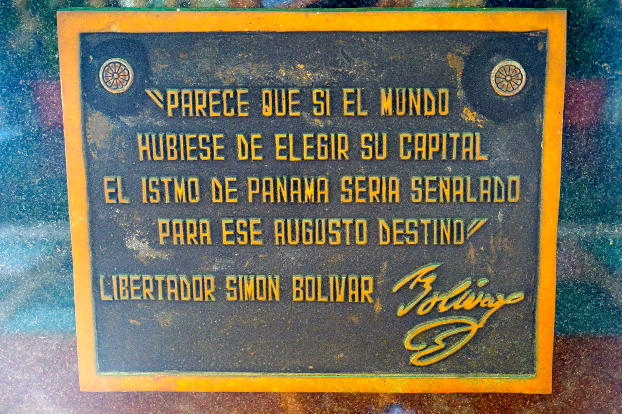 """If the World would need to choose a capital it surely should be in Panama"" Simon Bolivar"